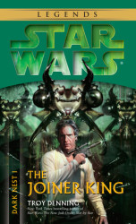 The Joiner King: Star Wars (Dark Nest, Book I)