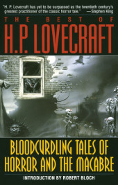 Bloodcurdling Tales of Horror and the Macabre: The Best of H. P. Lovecraft Cover