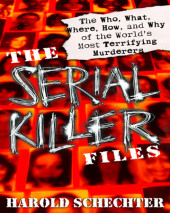The Serial Killer Files