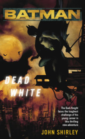 Batman(TM): Dead White Cover