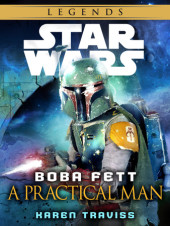 Boba Fett: A Practical Man: Star Wars (Short Story) Cover