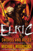 Elric   Swords and Roses