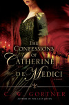 Watch the Video: THE CONFESSIONS OF CATHERINE DE MEDICI
