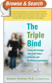 The Triple Bind