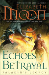 Take Five with Elizabeth Moon, Author, 'Echoes of Betrayal: Paladin's Legacy'