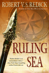 The Ruling Sea by Robert V. S. Redick