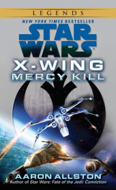 Mercy Kill: Star Wars (X-Wing) Cover