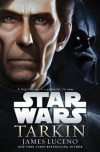 "Interview with James Luceno, Author, ""Star Wars: Tarkin"""