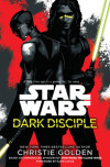 Christie Golden on 'Star Wars: Dark Disciple': 'This is as Serious as it Gets'