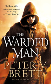 The Warded Man: Book One of The Demon Cycle Cover