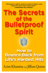 The Secrets of the Bulletproof Spirit Cover