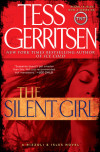 Win a FREE advance reading copy of THE SILENT GIRL by Tess Gerritsen!