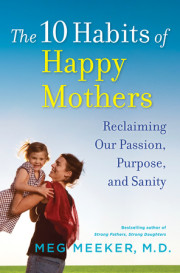 THE TEN HABITS OF HAPPY MOTHERS