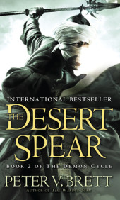 The Desert Spear: Book Two of The Demon Cycle Cover