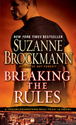 Breaking the Rules by Suzanne Brockmann, NOW in paperback!