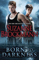 Read an Excerpt: <i>Born to Darkness</i> by Suzanne Brockmann introduces a new kind of Navy SEAL
