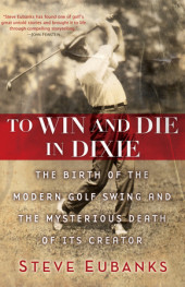 To Win and Die in Dixie Cover