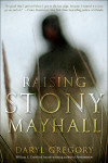 Take Five with Daryl Gregory, Author, 'Raising Stony Mayhall'