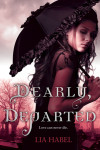 Zombies, steampunk, romance, and comedy–introducing DEARLY, DEPARTED by Lia Habel