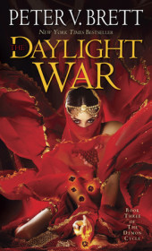The Daylight War: Book Three of The Demon Cycle Cover
