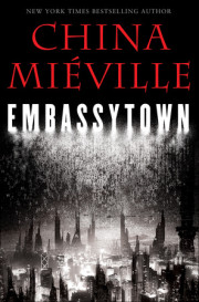 "A Brief Interview with China Mieville, Author, ""Embassytown"""