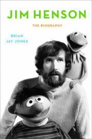 Read an excerpt of JIM HENSON by Brian Jay Jones!
