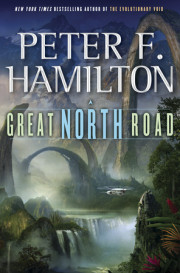 Peter F. Hamilton's 'The Great North Road': Sci Fi Investigation Fun