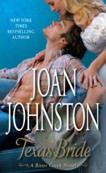 Read an exclusive excerpt of Texas Bride: An Original Bitter Creek Novel, by Joan Johnston