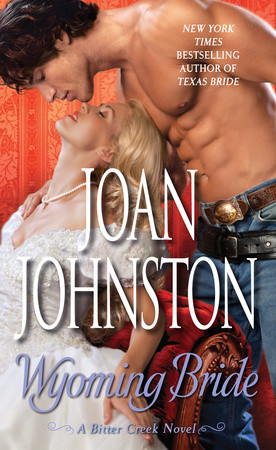 WEEKLY GIVEAWAY: Enter to win a copy of WYOMING BRIDE by Joan Johnston!