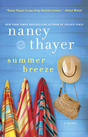 An excerpt of Nancy Thayer's SUMMER BREEZE, now in paperback!
