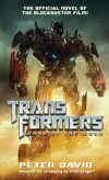 "An Interview with Peter David, Author, ""Transformers: Dark of the Moon"""
