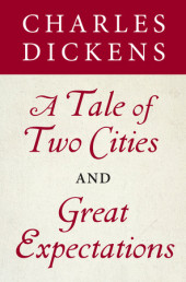 A Tale of Two Cities and Great Expectations (Bantam Classics Editions) Cover