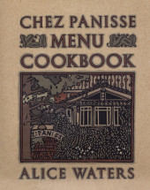 Chez Panisse Menu Cookbook Cover