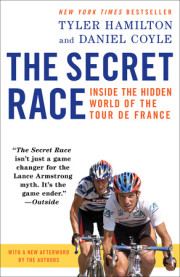 The book that sparked the international doping controversy: THE SECRET RACE, now in paperback!