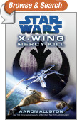 Mercy Kill: Star Wars (X-Wing)