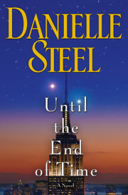 """[Until the End of Time] is a heartwarming love story that will have readers believing in forever."" —Publisher's Weekly"