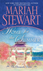 The best in Contemporary Romance, Home For the Summer, by Mariah Stewart – what do you like best about small town romances?