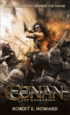 Associate Editor David Pomerico on the New REH 'Conan the Barbarian' Collection