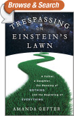 Trespassing on Einstein's Lawn