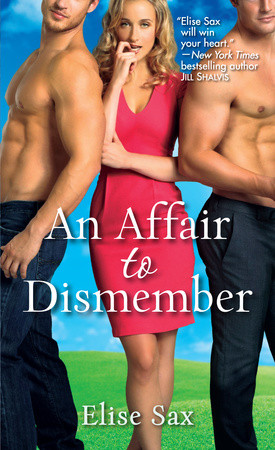 WEEKLY GIVEAWAY: Enter to win a copy of AN AFFAIR TO DISMEMBER by Elise Sax!