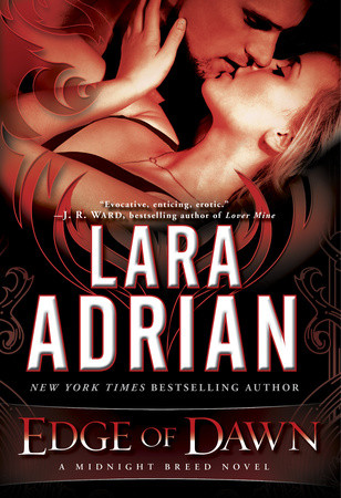 Book Trailer:  Edge of Dawn by Lara Adrian #Newrelease on sale today!