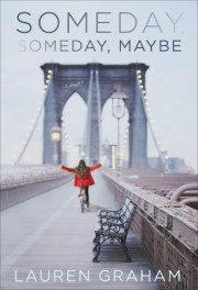 Read an excerpt of Lauren Graham's SOMEDAY, SOMEDAY MAYBE!