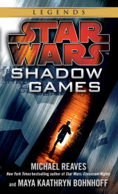 Shadow Games: Star Wars Cover