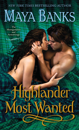 WEEKLY GIVEAWAY: Enter to win a copy of HIGHLANDER MOST WANTED by Maya Banks!