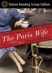 The Paris Wife (Random House Reader's Circle Deluxe Reading Group Edition) Cover
