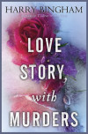 Fiona Griffiths is back in LOVE STORY, WITH MURDERS!