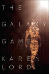 'Galaxy Game' Author Karen Lord on 'The Greater Game'