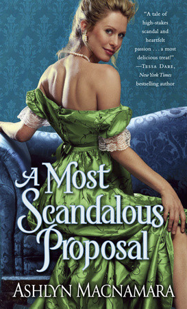 WEEKLY GIVEAWAY: Enter to win a copy of A MOST SCANDALOUS PROPOSAL by Ashlyn Macnamara!