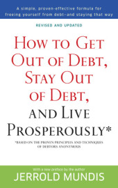 How to Get Out of Debt, Stay Out of Debt, and Live Prosperously* Cover