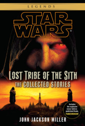 Lost Tribe of the Sith: Star Wars: The Collected Stories Cover